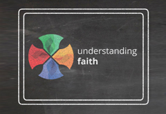 What is Understanding Faith